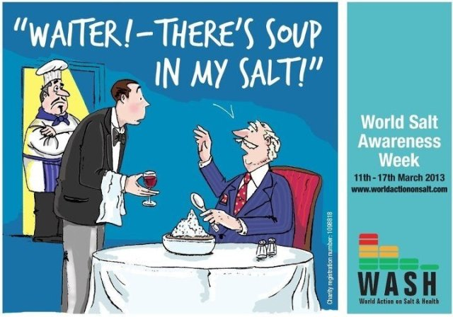salt awareness week - Waiter! there's soup in my salt